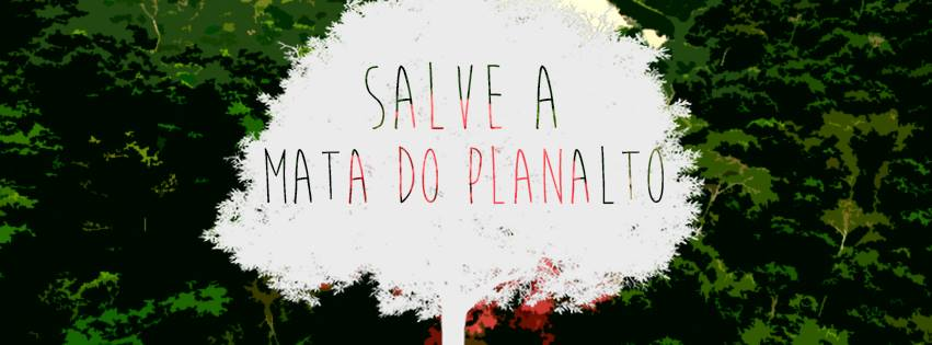 Salve a mata do Planalto